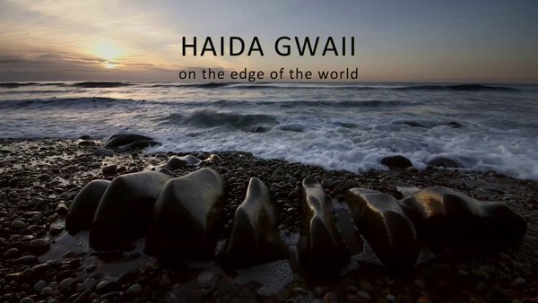 World-Community-Film-Fest-Haida-Gwaii-On-the-Edge-of-the-World